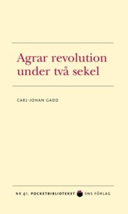 Agrar revolution under två sekel