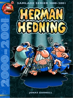 Herman Hedning. Samlade serier 2000-2001