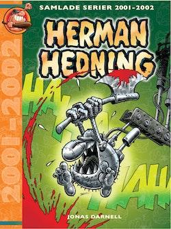 Herman Hedning. Samlade serier 2001-2002