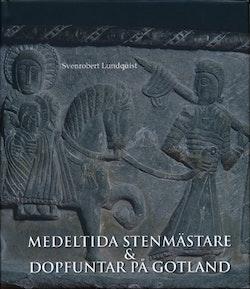 Medeltida stenmästare och dopfuntar på Gotland