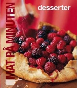Mat på minuten : desserter