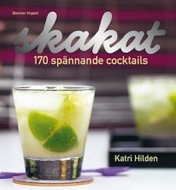 Skakat - avbruten produktion: 170 spännande cocktails