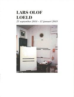 Lars Olof Loeld - Gläntor, gömmen