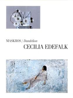 Maskros / Dandelion Cecilia Edefalk