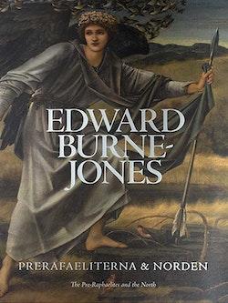 Edward Burne-Jones. Prerafaeliterna och Norden ; The Pre-Raphaelites and the North