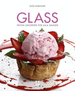 Glass : frysta favoriter för alla smaker