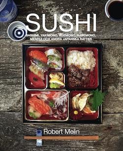 Sushi, sashimi, yakimono, agemono, nabemono, menrui & andra japanska rätter