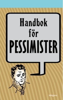 Handbok för pessimister