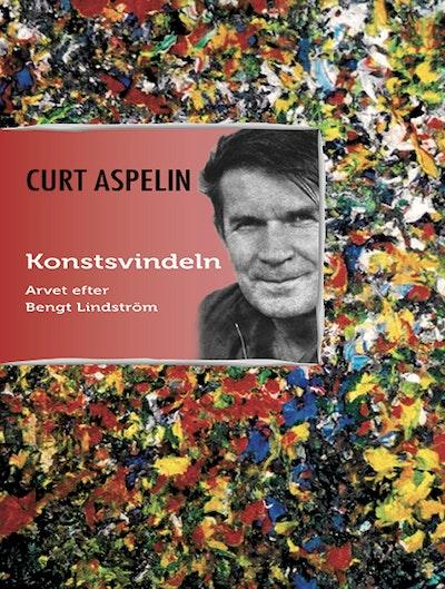 Konstsvindeln : arvet efter Bengt Lindström