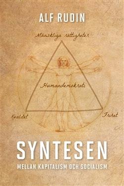 Syntesen : mellan kapitalism och socialism