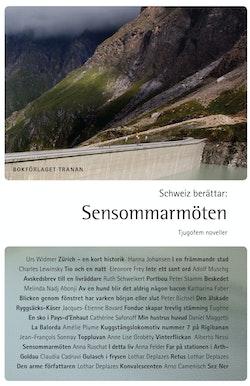 Schweiz berättar : sensommarmöten - tjugofem noveller