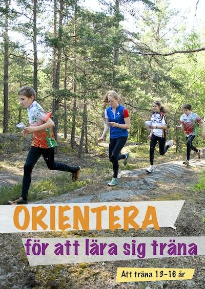 Orientera för att lära sig träna : att träna 13-16 år