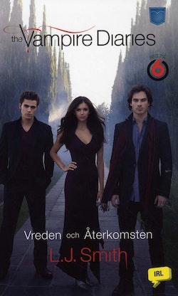 The Vampire Diaries : Vreden och Återkomsten