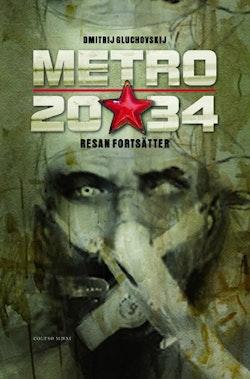 Metro 2034. Försvaret av Sevastopolskaja
