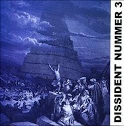 Dissident 3 - Var är vi på väg?