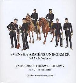 Svenska arméns uniformer. D.2, Infanteriet = Uniforms of the swedish army. P.2, The Infantry