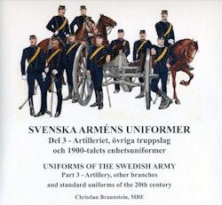 Svenska arméns uniformer. D.3, Artilleriet = Uniforms of the swedish army. P.3, The Artillery
