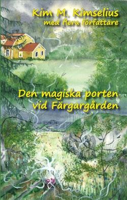 Den magiska porten vid Färgargården