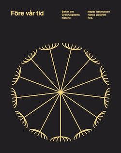 Före vår tid - Boken om Grön Ungdoms historia