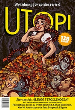 Utopi magasin 3. Älskog i trollskogen