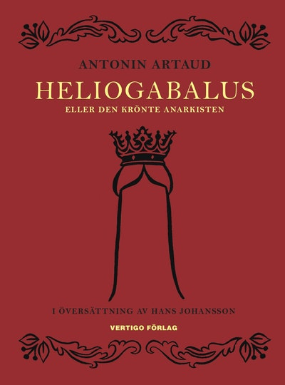 Heliogabalus : eller den krönte anarkisten