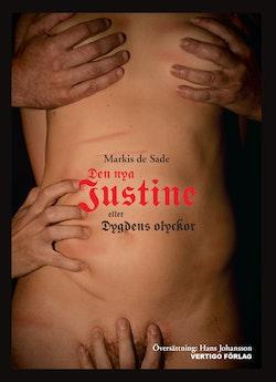 Den nya Justine : eller dygdens olyckor