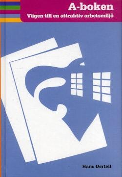 A-boken : vägen till en attraktiv arbetsmiljö