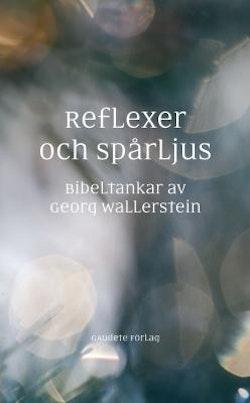 Reflexer och spårljus