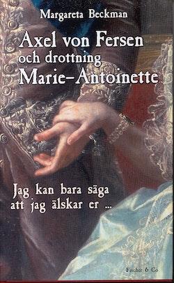 Axel von Fersen och drottning Marie Antoinette