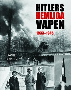 Hitlers hemliga vapen 1933-1945