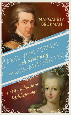 Axel von Fersen och drottning Marie-Antoinette