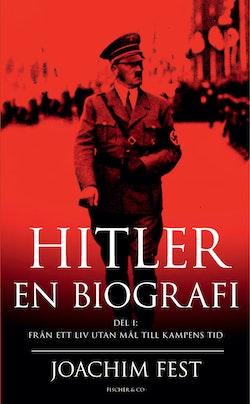Hitler : en biografi. D. 1