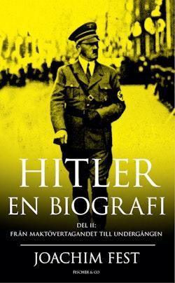 Hitler : en biografi. D. 2