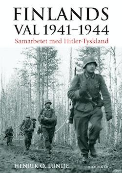 Finlands val 1941-1944 : samarbetet med Hitler-Tyskland