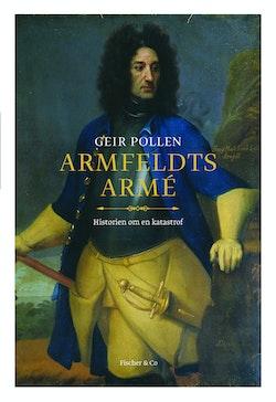Armfeldts armé : historien om en katastrof
