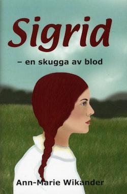 Sigrid. En skugga av blod