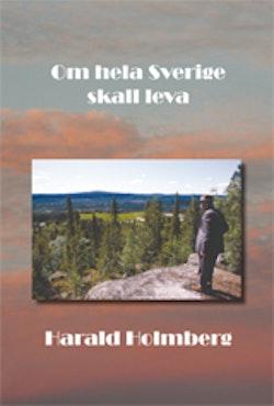 Om hela Sverige ska leva