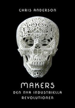 Makers : den nya industriella revolutionen