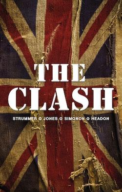 The Clash: Strummer, Jones, Simonon, Headon