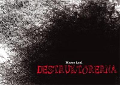 Destruktörerna = Los destructores = The  destroyers