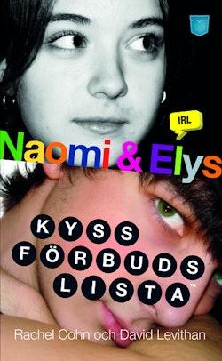Naomi & Elys kyssförbudslista