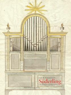 Söderling : en västsvensk orgelbyggarfamilj