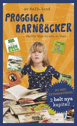 Proggiga barnböcker : därför blev vi som vi blev