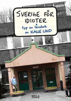 Sverige för idioter : typ en lärobok