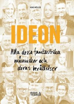 IDEON : alla dessa fantastiska människor och deras berättelser