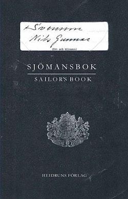 Sjömansbok : dikter, kortprosa och teckningar = Sailor´s book