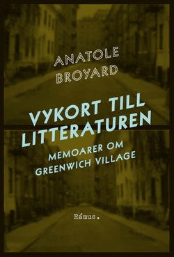 Vykort till litteraturen : memoarer om Greenwich Village
