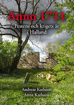 Anno 1711 Pestens och krigets år i Halland