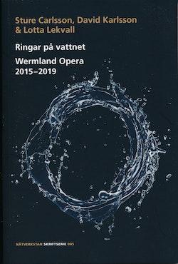 Ringar på vattnet : Wermland Opera 2015-2019