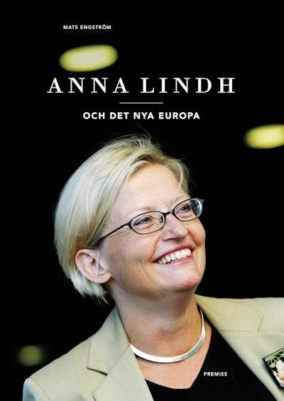 Anna Lindh : och det nya Europa